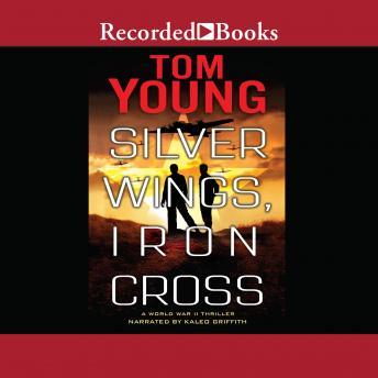 Silver Wings, Iron Cross details