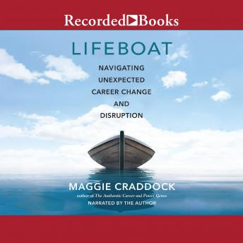 Lifeboat: Navigating Unexpected Career Change and Disruption details