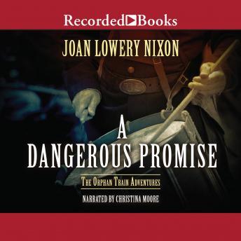 A Dangerous Promise
