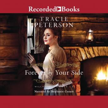 Forever By Your Side, Audio book by Tracie Peterson