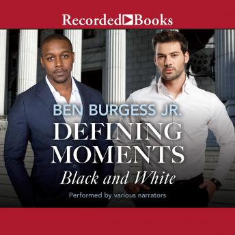 Defining Moments: Black and White