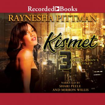 Kismet 3: When a Man's Fed Up