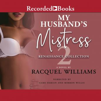 My Husband's Mistress 2: The Renaissance Collection