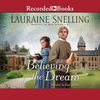 Download Believing the Dream by Lauraine Snelling