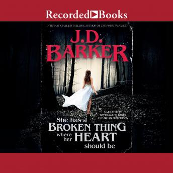 Download She Has a Broken Thing Where Her Heart Should Be by J.D. Barker