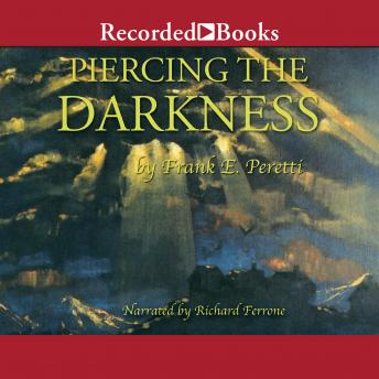 Download Piercing the Darkness by Frank E. Peretti
