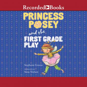 Princess Posey and the First Grade Play sample.