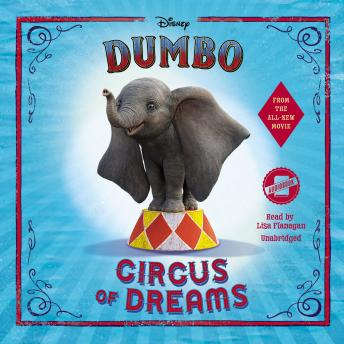 Dumbo: Circus of Dreams, Disney Press , Kari Sutherland