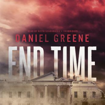 Download End Time by Daniel Greene