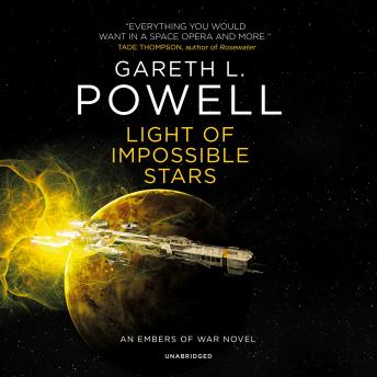 Light of Impossible Stars: An Embers of War Novel