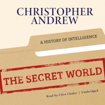 Download Secret World: A History of Intelligence by Christopher Andrew
