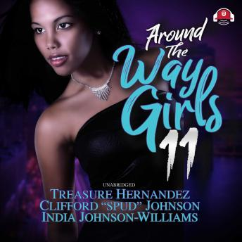 "Download Around The Way Girls 11 by Treasure Hernandez, India Johnson-Williams, Clifford ""spud"" Johnson"