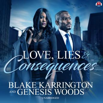 Love, Lies, and Consequences