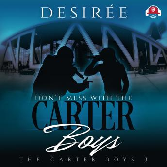 Download Don't Mess With the Carter Boys by Desiree