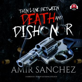 Download Thin Line between Death and Dishonor by Amir Sanchez
