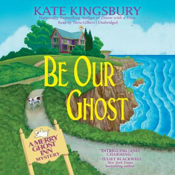 Download Be Our Ghost: A Merry Ghost Inn Mystery by Kate Kingsbury