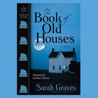 Book of Old Houses, Sarah Graves