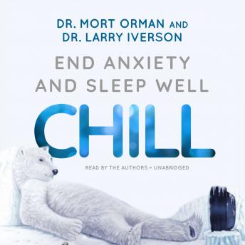 CHILL: End Anxiety and Sleep Well