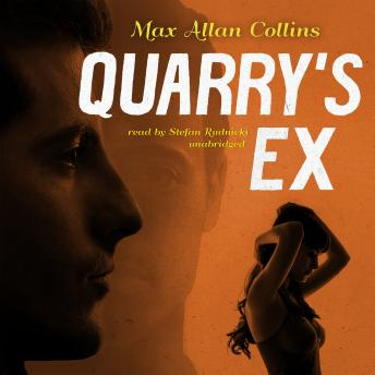 Quarry's Ex, Max Allan Collins
