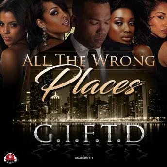 All the Wrong Places, Audio book by G. I. F. T. D
