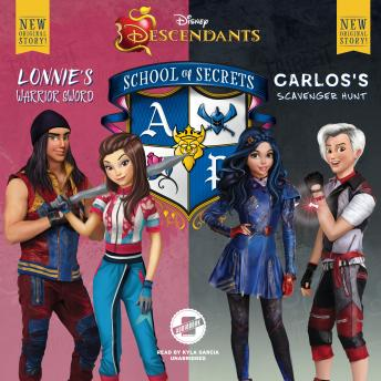 Disney Descendants: School of Secrets: Books 4 & 5: Lonnie's Warrior Sword & Carlos's Scavenger Hunt, Audio book by Jessica Brody