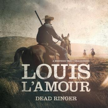 Download Dead Ringer: A Western Trio by Louis L'amour