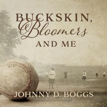 Buckskin, Bloomers, and Me