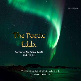 Download Poetic Edda: Stories of the Norse Gods and Heroes by Jackson Crawford