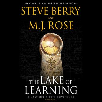 Lake of Learning: A Cassiopeia Vitt Adventure, M. J. Rose, Steve Berry
