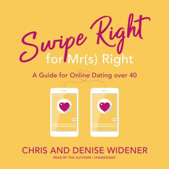 Swipe Right for Mr(s) Right: A Guide for Online Dating over 40