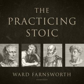 The Practicing Stoic