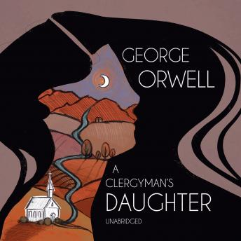 Clergyman's Daughter, George Orwell
