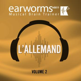 L'allemand, Vol. 2, Earworms Learning