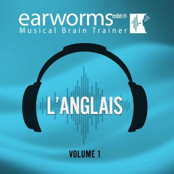 L'anglais, Vol. 1, Earworms Learning