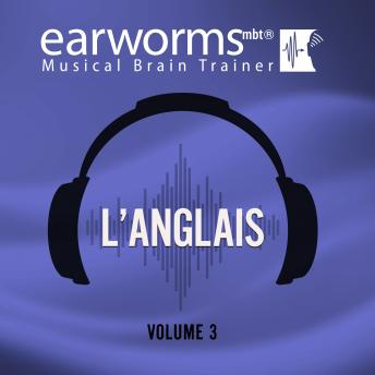 L'anglais, Vol. 3, Earworms Learning