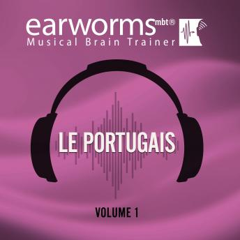 Le portugais, Vol. 1, Earworms Learning
