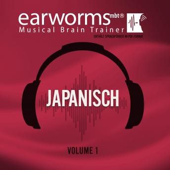 Japanisch, Vol. 1, Audio book by Earworms Learning