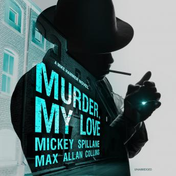 Murder, My Love: A Mike Hammer Novel