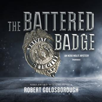 The Battered Badge: A Nero Wolfe Mystery