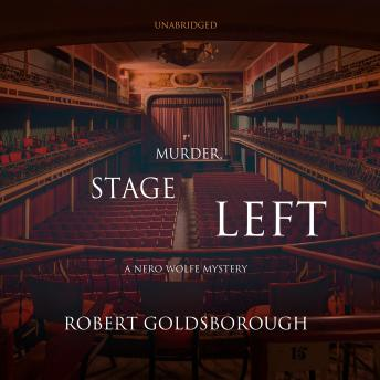 Murder, Stage Left: A Nero Wolfe Mystery