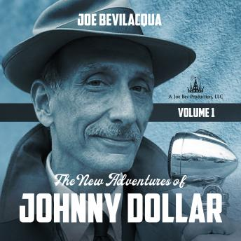 The New Adventures of Johnny Dollar: Volume 1