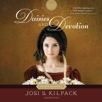 Daisies and Devotion, Josi S. Kilpack