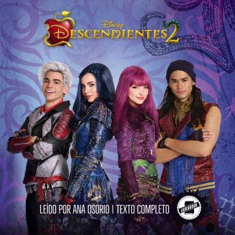 Descendants 2 (Spanish Edition): La Novela