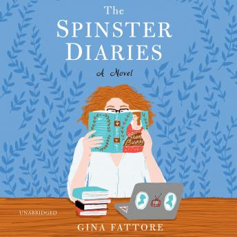 Spinster Diaries, Gina Fattore