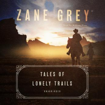 Download Tales of Lonely Trails by Zane Grey