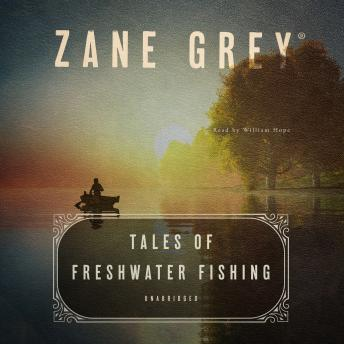 Download Tales of Freshwater Fishing by Zane Grey