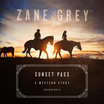 Sunset Pass: A Western Story