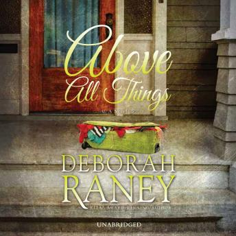 Download Above All Things by Deborah Raney