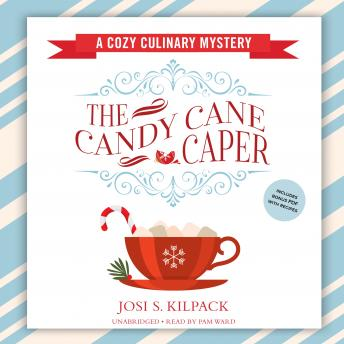 The Candy Cane Caper: A Cozy Culinary Mystery