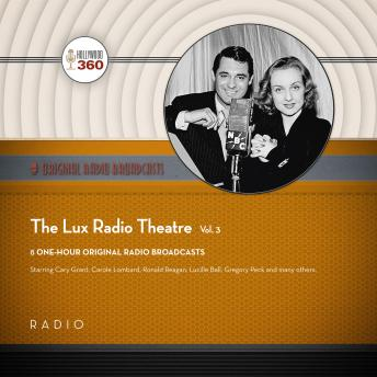 Download Lux Radio Theatre, Vol. 3 by Black Eye Entertainment